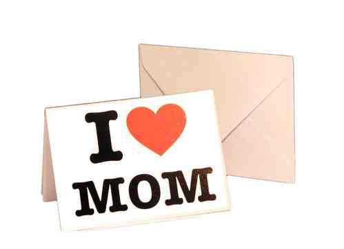 Klappkarte mit Umschlag - I LOVE MOM  -